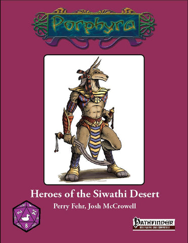 Heroes of the Siwathi Desert (Pathfinder)