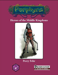 Heroes of the Middle Kingdoms (Pathfinder)