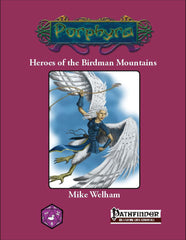 Heroes of the Birdman Mountains (Pathfinder)