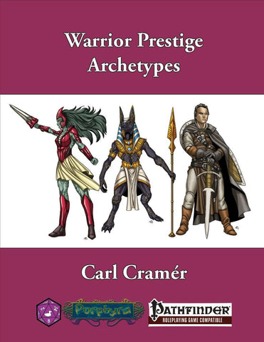 Warrior Prestige Archetypes (Pathfinder)