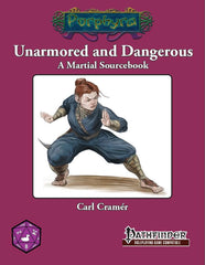 Unarmored and Dangerous (Pathfinder)