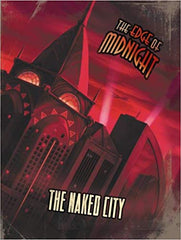 The Naked City (The Edge of Midnight RPG)