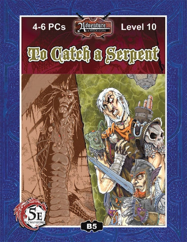 (5E) B05: To Catch a Serpent PDF