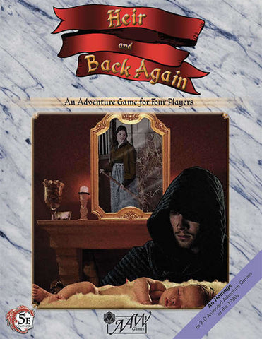 Heir & Back Again -- 5th Edition