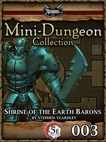 5E Mini-Dungeon #003: Shrine of the Earth Barons PDF