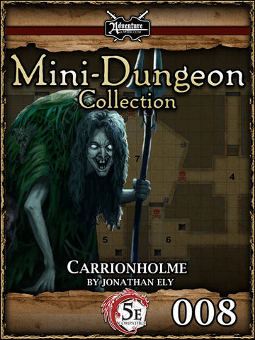 5E Mini-Dungeon #008: Carrionholme PDF