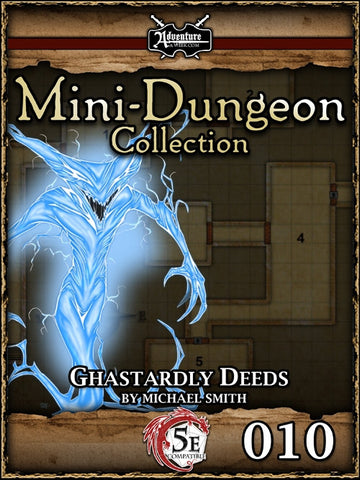 5E Mini-Dungeon #010: Ghastardly Deeds PDF