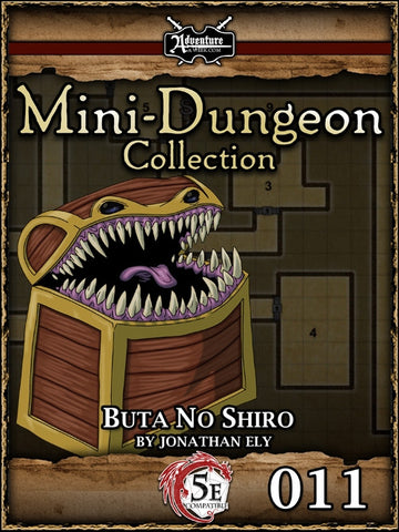 5E Mini-Dungeon #011: Buta No Shiro PDF