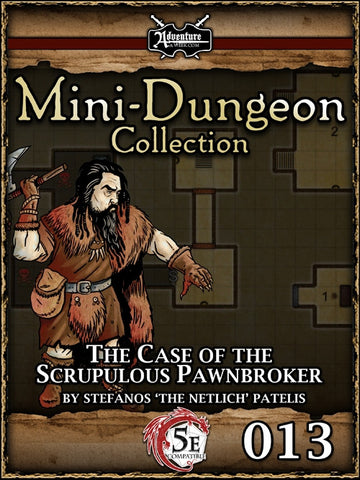 5E Mini-Dungeon #013: The Case of the Scrupulous Pawnbroker PDF
