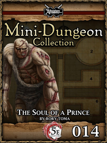 5E Mini-Dungeon #014: The Soul of a Prince PDF