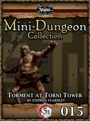 5E Mini-Dungeon #015: Torment at Torni Tower PDF