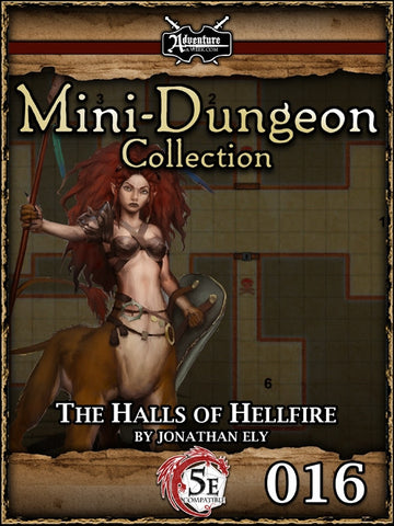 5E Mini-Dungeon #016: The Halls of Hellfire PDF