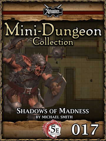 5E Mini-Dungeon #017: Shadows of Madness PDF