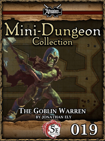 5E Mini-Dungeon #019: The Goblin Warren PDF
