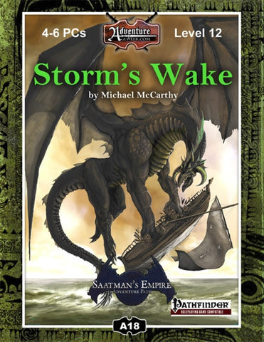 A18: Storm's Wake, Saatman's Empire (2 of 4) PDF