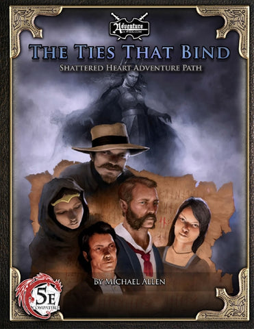 (5E) Shattered Heart Adventure Path #1: The Ties that Bind PDF