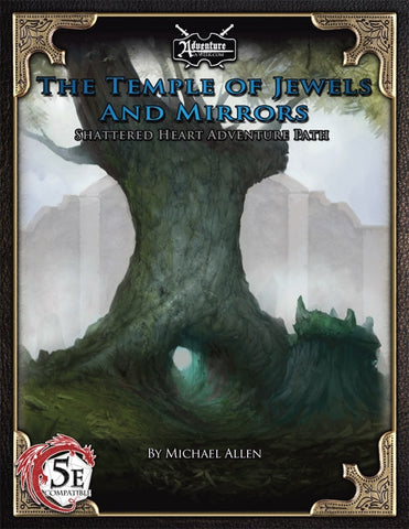 (5E) Shattered Heart Adventure Path #2: The Temple of Jewels and Mirrors PDF