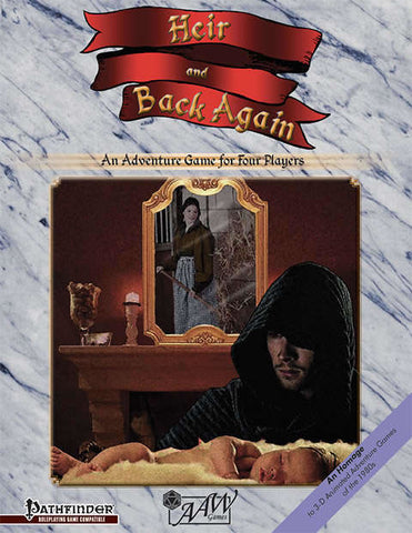 Heir & Back Again -- Pathfinder RPG