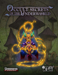 Occult Secrets of the Underworld (Pathfinder)