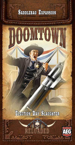 Doomtown: Election Day Slaughter