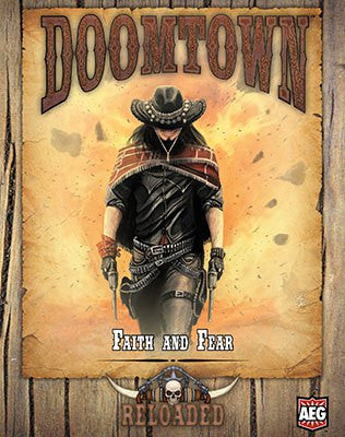 Doomtown: Faith & Fear