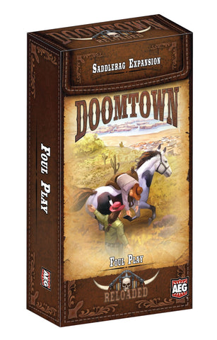 Doomtown: Foul Play