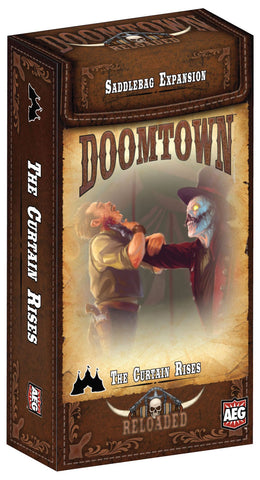 Doomtown: The Curtain Rises