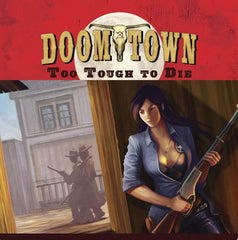 Doomtown: Too Tough to Die Expansion