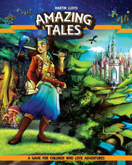 Amazing Tales: A Game for Children Who Love Adventures Revised Edition