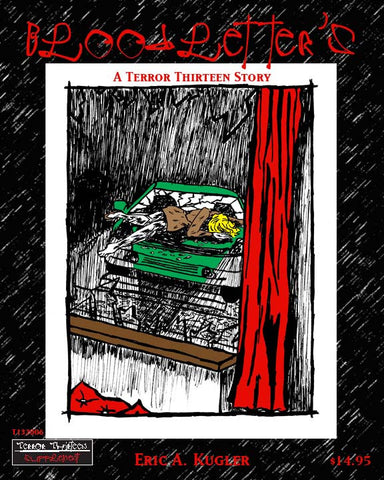 Terror Thirteen: Bloodletter's: A Terror Thirteen Story