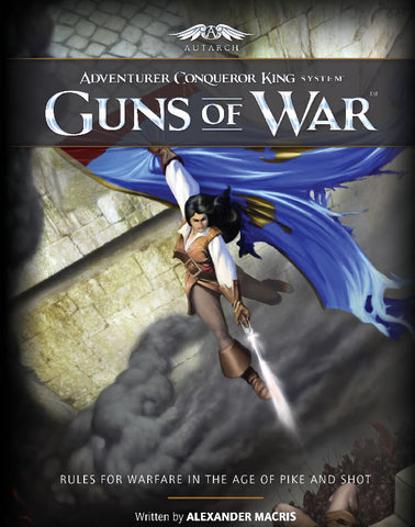 Adventurer Conqueror King System: Guns of War
