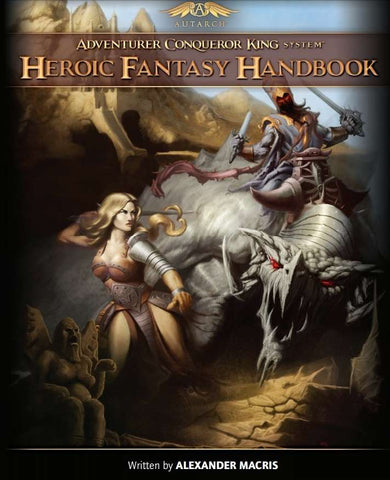 Adventurer Conqueror King Heroic Fantasy Handbook (Softcover)