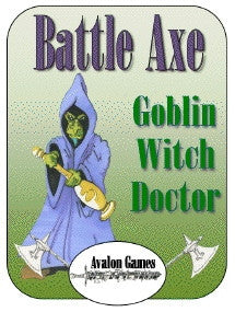 Battle Axe, Goblin Witch Doctor PDF