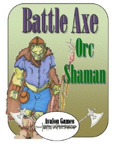 Battle Axe, Orc Shaman PDF