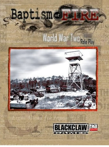 Baptism of Fire: World War Two Role Play (d20) PDF