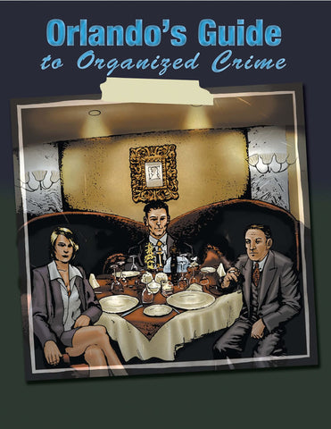 Crime Network: Orlando's Guide to Organized Crime PDF