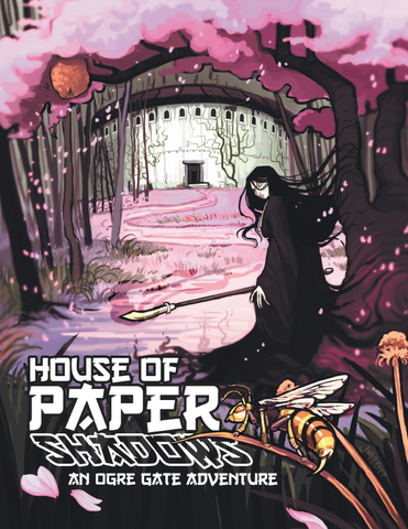 Ogre Gate: House of Paper Shadows