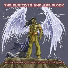 The Fugitives and the Flock PDF (Infinite Power RPG)