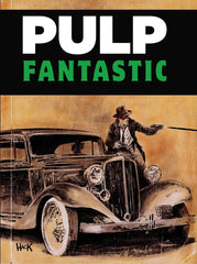 Pulp Fantastic (Softcover)