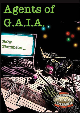 Agents of GAIA (Savage Worlds)