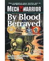 Mech Warrior: By Blood Betrayed (Novel)