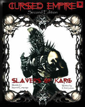 Cursed Empire: Slavers of Karg