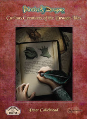 Curious Creatures of the Dragon Isles (Pirates & Dragons)