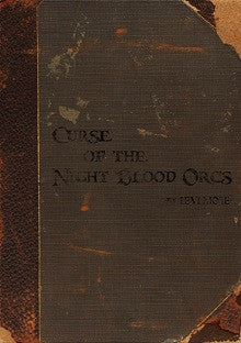 Curse of the Night Blood Orcs (D&D 4E) PDF