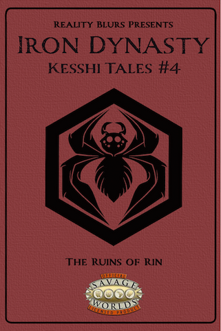 Iron Dynasty: Kesshi Tales #4: The Ruins of Rin PDF