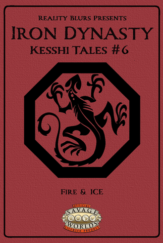 Iron Dynasty: Kesshi Tales #6: Fire & Ice PDF