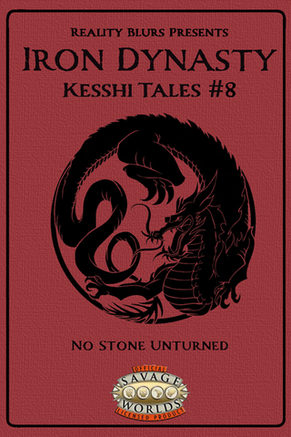 Iron Dynasty: Kesshi Tales #8: No Stone Unturned PDF