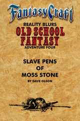 Old School Fantasy #4: Slave Pens of Moss Stone (FC) PDF