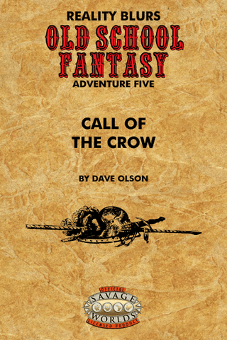 Old School Fantasy #5: Call of the Crow (SW) PDF