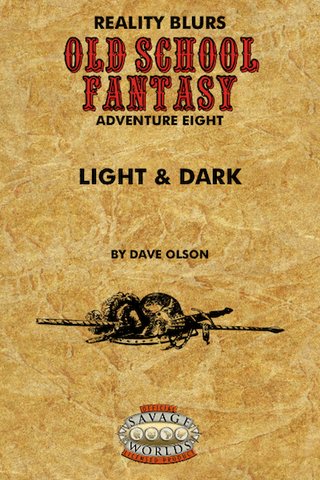 Old School Fantasy #8: Light & Dark (SW) PDF